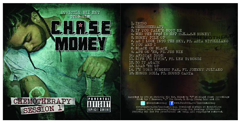 "C.H.A.S.E Money: ""Chemotherapy, Session 1"" (Album Cover, Front & Back) - February, 2012"